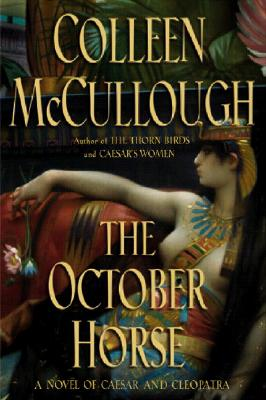 Image for The October Horse : A Novel of Caesar and Cleopatra