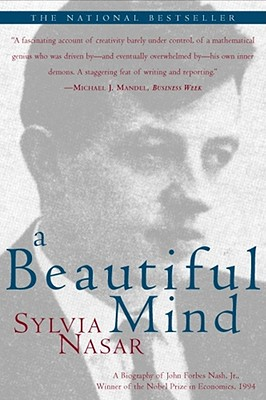Image for A Beautiful Mind: A Biography of John Forbes Nash, Jr., Winner of the Nobel Prize in Economics, 1994
