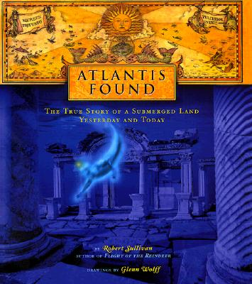 Image for ATLANTIS RISING TRUE STORY OF A SUBMERGED LAND YESTERDAY AND TODAY