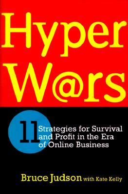 Image for HyperWars: eleven strategies for survival and profit in the era of online business