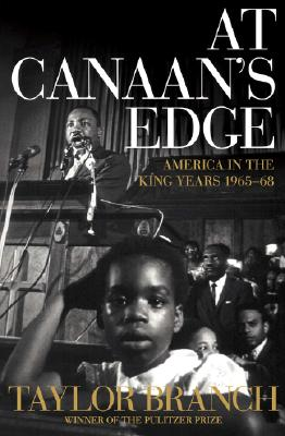 Image for At Canaan's Edge: America in the King Years, 1965-68