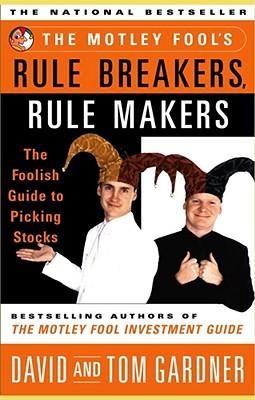 Image for Motley Fool's Rule Breakers, Rule Makers