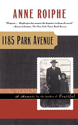 Image for 1185 Park Avenue: A Memoir