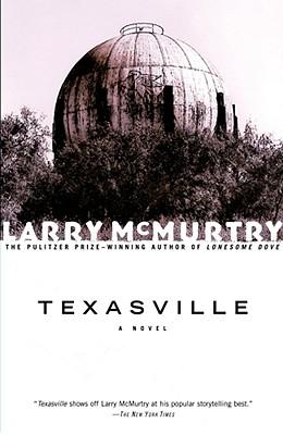 TEXASVILLE : A Novel, McMurtry, Larry