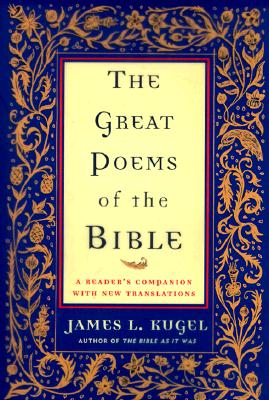 Image for The Great Poems of the Bible: A Reader's Companion with New Translations