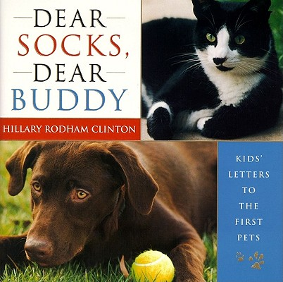 Image for Dear Socks, Dear Buddy: Kids' Letters to the First Pets