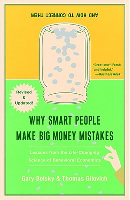 Image for Why Smart People Make Big Money Mistakes and How to Correct Them