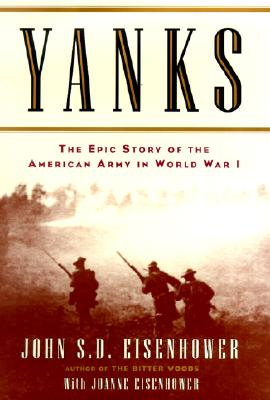 Image for Yanks : The Epic Story of the American Army in World War I