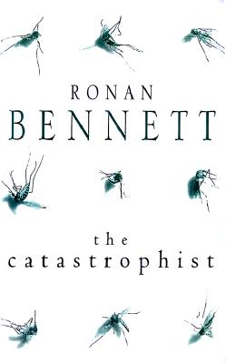 Image for The Catastrophist: A Novel