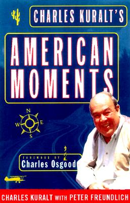 Image for Charles Kuralt's American Moments