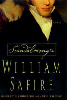 Scandalmonger: A Novel, William Safire