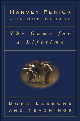 Image for GAME FOR A LIFETIME : MORE LESSONS AND T