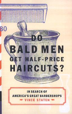 Image for Do bald men get half-price haircuts?: in search of Americas' great barbershops