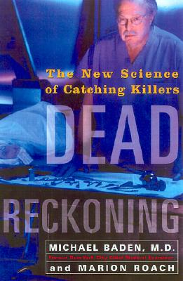 Image for Dead Reckoning: The New Science of Catching Killers