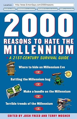 Image for 2000 Reasons to Hate the Millennium: A 21st-Century Survival Guide