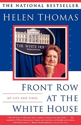Image for Front Row at the White House : My Life and Times