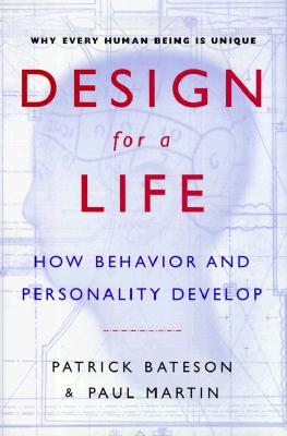 Image for Design for a Life: How Behavior and Personality Develop
