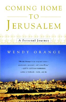 Coming Home to Jerusalem: A Personal Journey, Orange, Wendy