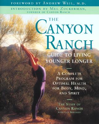 Image for CANYON RANCH GUIDE TO LIVING YOUNGER LONGER