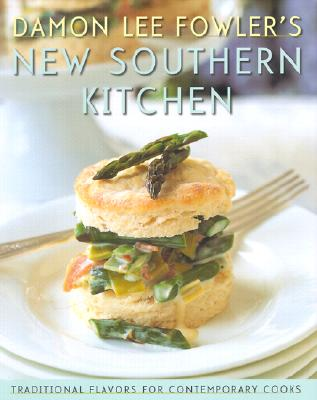 Image for Damon Lee Fowler's New Southern Kitchen: Traditional Flavors for Contemporary Cooks