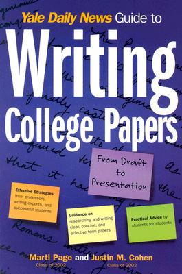 Image for Yale Daily News Guide to Writing College Papers (Yale Daily News Guides)