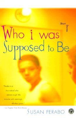 Image for Who I Was Supposed to Be: Stories