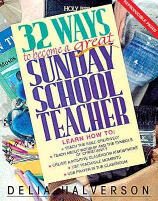 Image for 32 Ways to Become a Great Sunday School Teacher