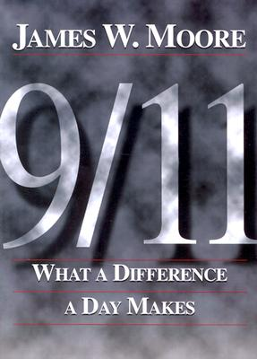 Image for 9/11: What a Difference a Day Makes