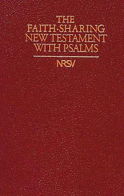 Image for The Faith-Sharing New Testament with the Psalms (New Revised Standard Version, Imitation Leather, Burgundy)