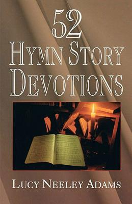 Image for 52 Hymn Story Devotions