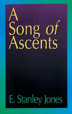 Image for A Song of Ascents: A Spiritual Autobiography