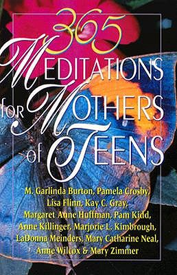 Image for 365 Meditations for Mothers of Teens