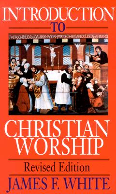 Image for Introduction to Christian Worship