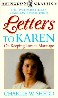 Image for Letters to Karen: On Keeping Love in Marriage (Abingdon Classics Series)