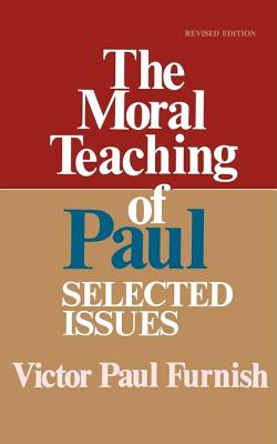 Image for The Moral Teaching of Paul: Selected Issues