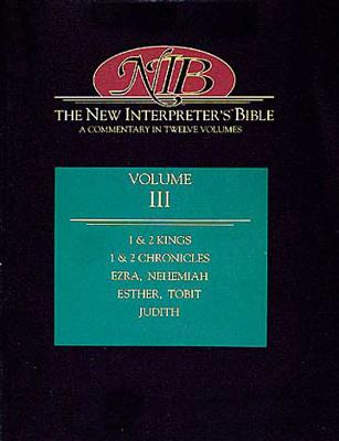 Image for The New Interpreter's Bible: Kings - Judith (Volume 3)