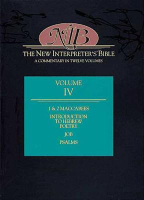 Image for The New Interpreter's Bible Commentary Volume VI: 1 and 2 Maccabees, Job, Psalms
