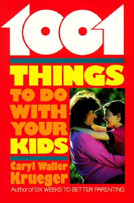 Image for 1001 Things to Do With Your Kids