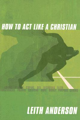 Image for How To Act Like A Christian