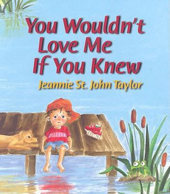 You Wouldn't Love Me If You Knew, Taylor, Jeannie St. John
