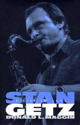Image for Stan Getz: A Life in Jazz