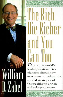 Image for RICH DIE RICHER AND YOU CAN TOO, THE