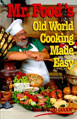 Image for MR. FOOD'S OLD WORLD COOKING MADE EASY