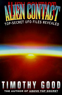 Image for Alien Contact : Top-Secret UFO Files Revealed