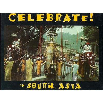 Image for Celebrate! In South Asia