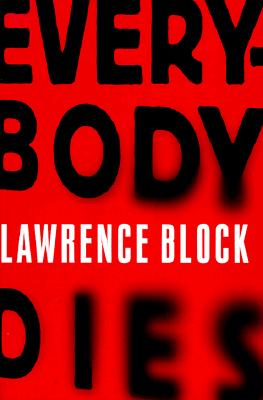 Everybody Dies (Matthew Scudder Mystery Ser., No. 14), Block, Lawrence