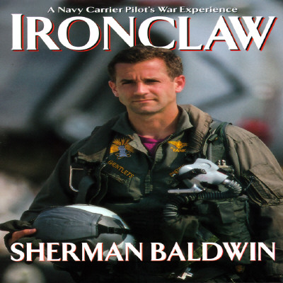Image for Ironclaw: A Navy Carrier Pilot's Gulf War Experience