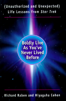 Image for Boldly live as you've never lived before
