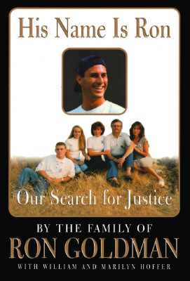 Image for His Name Is Ron: Our Search for Justice