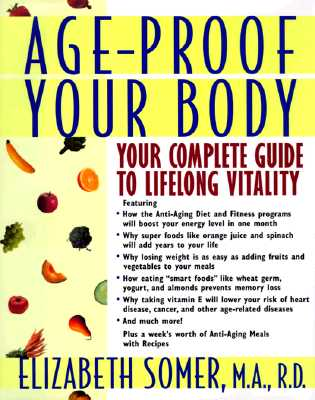 Image for AGE-PROOF YOUR BODY YOUR COMPLETE GUIDE TO LIFELONG VITALITY